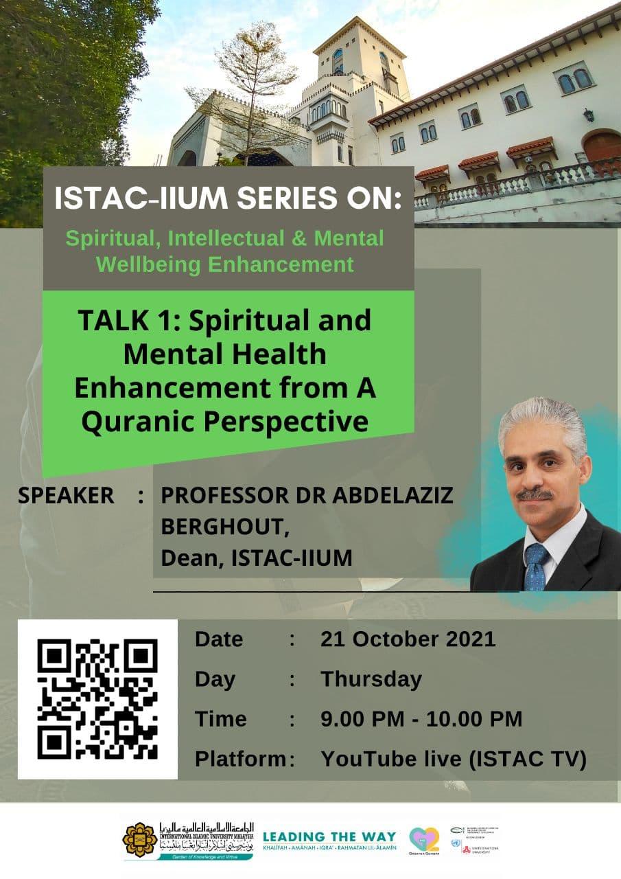 ISTAC-IIUM Spiritual & Mental Health Talk 1