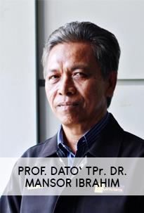 Prof. Dato' TPr. Dr. Mansor Ibrahim