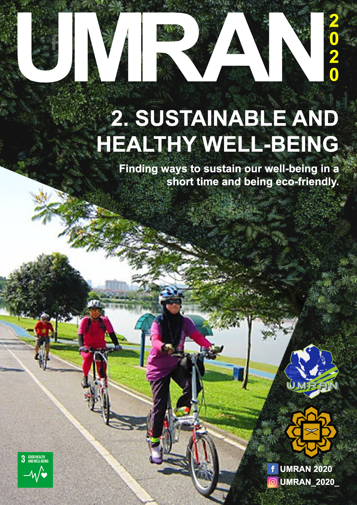 UMRAN 2020: Sustainable and Healthy Well-Being