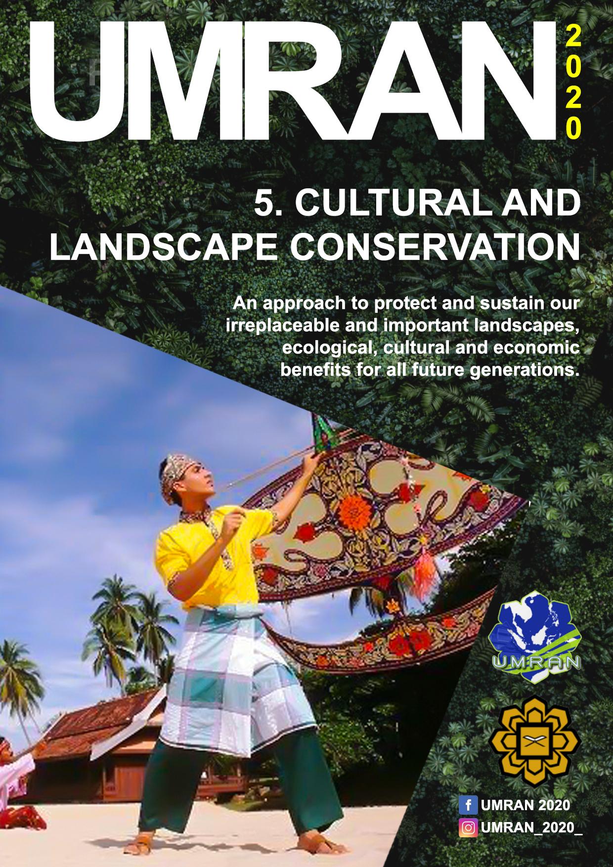 UMRAN 2020: Cultural and Landscape Conservation