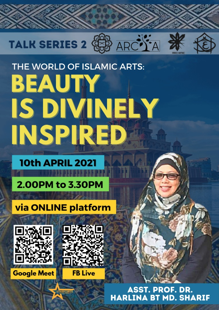 The World of Islamic Arts: Beauty is Divinely Inspired
