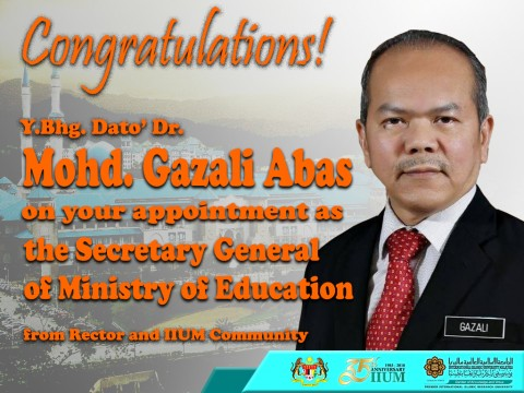Congratulations Y.Bhg. Dato' Dr. Mohd Gazali Abas, the Secretary General of Ministry of Education