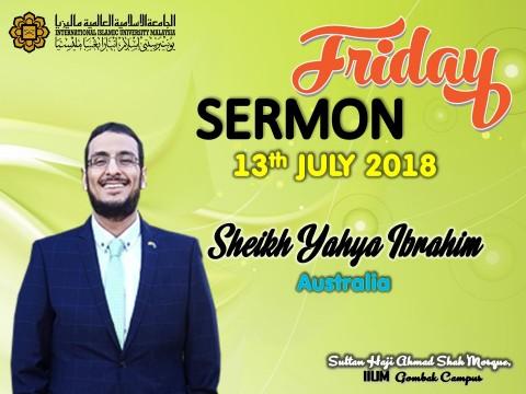 KHATIB THIS WEEK – 13th JULY 2018 (FRIDAY) IIUM SHAS MOSQUE, GOMBAK CAMPUS