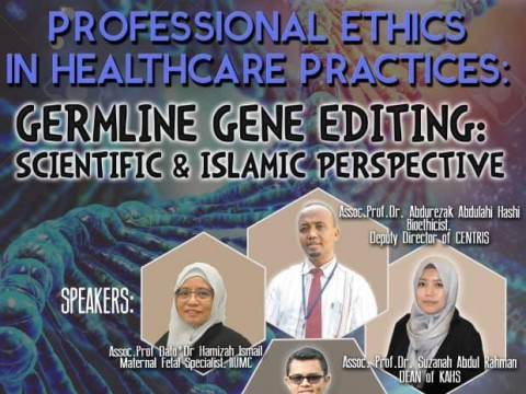 A talk on Germline Gene Editing: Scientific & Islamic Perspectives