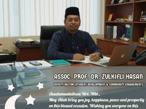 EIDUL FITRI GREETINGS FROM DEPUTY RECTOR (STUDENT DEVELOPMENT & COMMUNITY ENGAGEMENT)