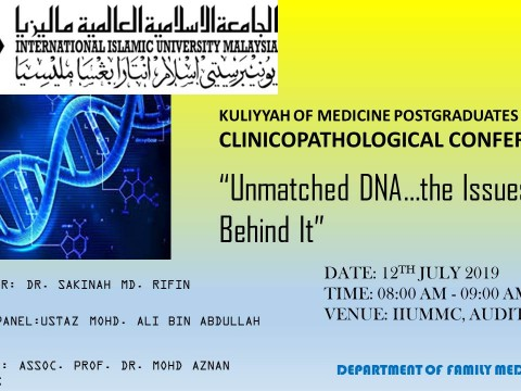 """Unmatched DNA…The Issues Behind It"""" - KOM CPC by Dept. of Family Medicine"""