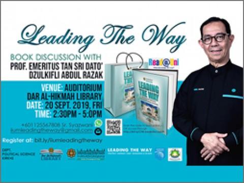 """Leading the way"" Book Discussion with Prof. Emeritus Tan Sri Dato' Dzulkifli Abdul Razak"