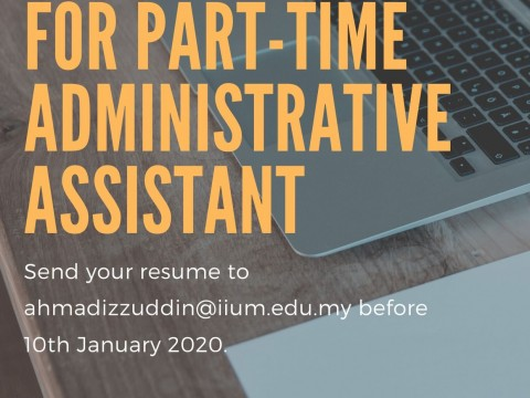 VACANCY FOR THE POST OF PART-TIME ADMINISTRATIVE ASSISTANT