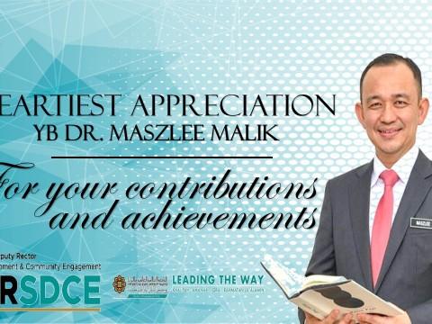 HEARTIEST APPRECIATION TO YB DR. MASZLEE MALIK