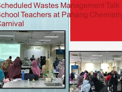 Scheduled Wastes Management Talk with School Teachers at Pahang Chemistry Carnival