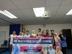 One Health Pilot Problem Based Learning (PBL) 2019 organized by MyOHUN