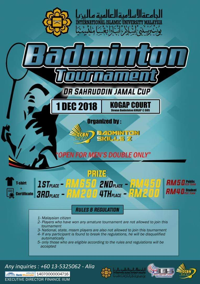 Badminton  tournament - Dr Sahrudin Jamal Cup