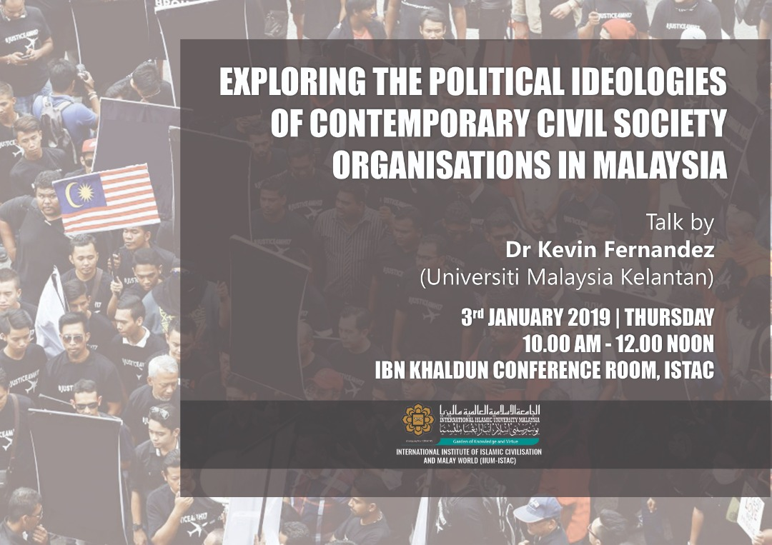 Exploring The Political Ideologies Of Contemporary Civil Society Organisation In Malaysia - Talk by Dr. Kevin Fernandez