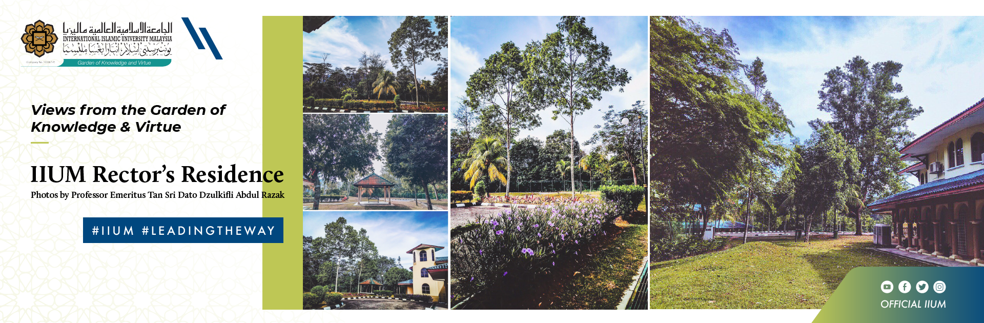 Views from The Garden of Knowledge and Virtue - IIUM Rector's Residency