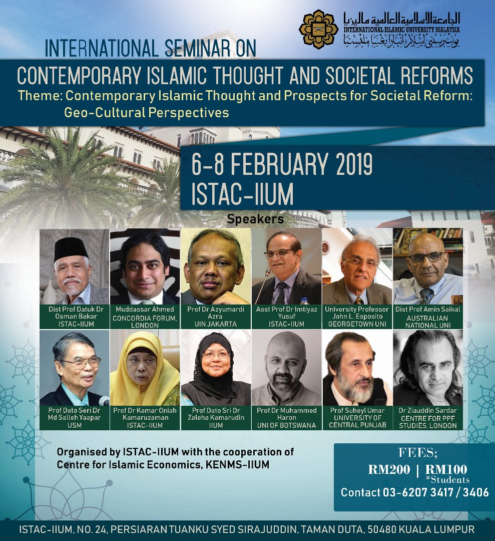 INTERNATIONAL ISLAMIC THOUGHT AND SOCIETAL REFORMS. Theme: Contemporary Islamic Thought and Prospects for Societal Reform: Geo-Cultural Perspectives