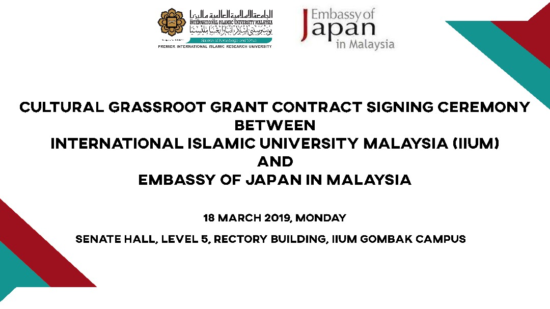 Cultural Grassroot Grant Contract Signing Ceremony Between IIUM and Embassy of Japan Malaysia