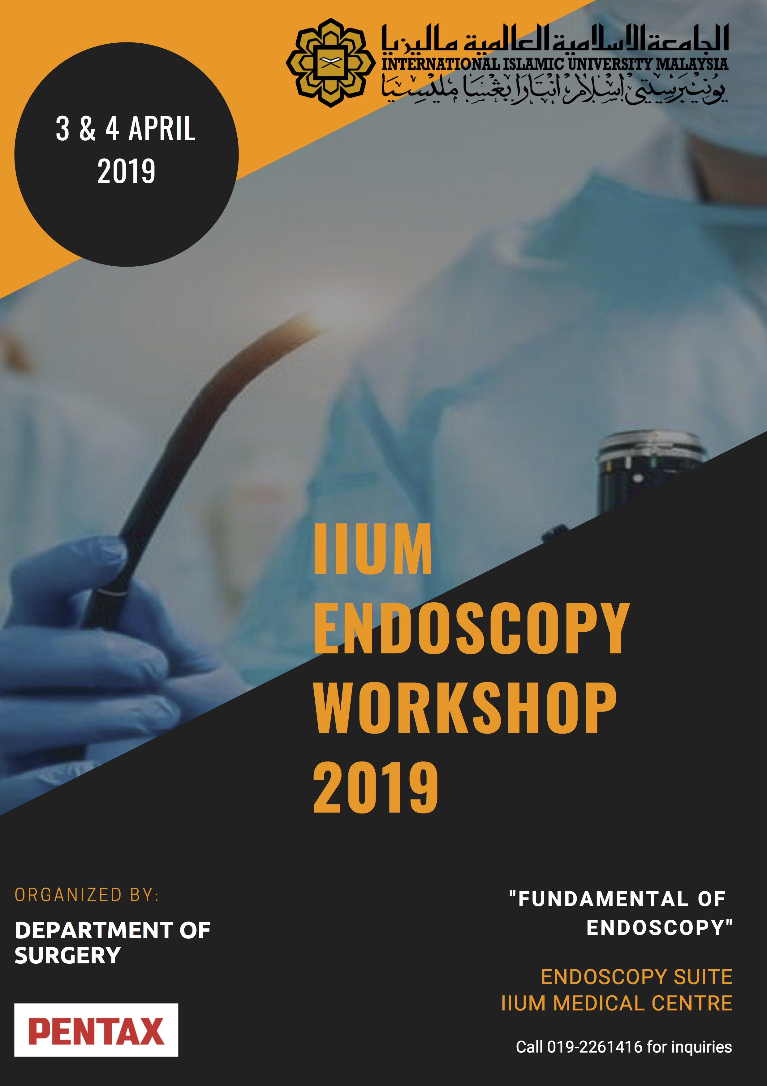 "IIUM Endoscopy Workshop 2019 - ""Fundamental of Endoscopy"""