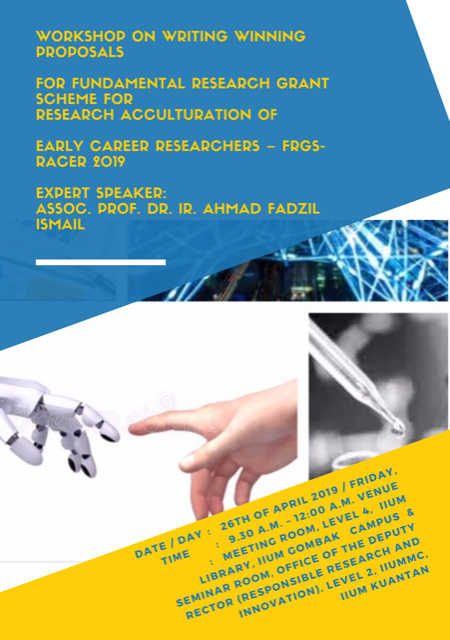 WORKSHOP ON WRITING WINNING PROPOSALS FOR FUNDAMENTAL RESEARCH GRANT SCHEME FOR RESEARCH ACCULTURATION OF EARLY CAREER RESEARCHERS – FRGS-RACER 2019