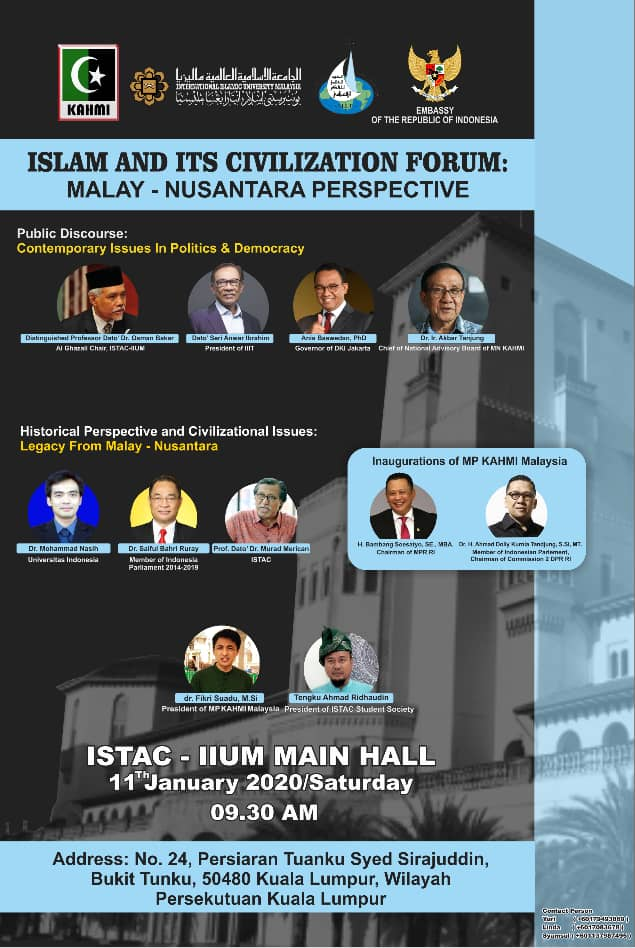 ISLAM AND ITS CIVILIZATION FORUM: MALAY-NUSANTARA PERSPECTIVE