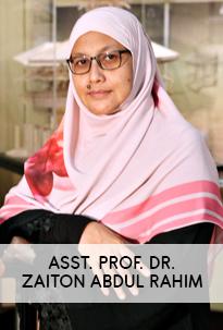 Asst. Prof. Dr. Zaiton Abdul Rahim
