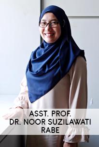 Asst. Prof. Dr. Noor Suzilawati Rabe