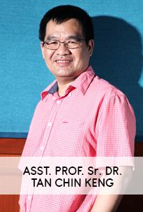 Asst. Prof. Sr. Dr. Tan Chin Keng
