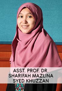 Asst. Prof. Dr. Sharifah Mazlina Syed Khuzzan