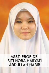 Asst. Prof. Dr. Siti Nora Haryati Abdullah Habib