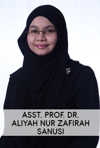 Asst. Prof. Dr. Aliyah Nur Zafirah Sanusi